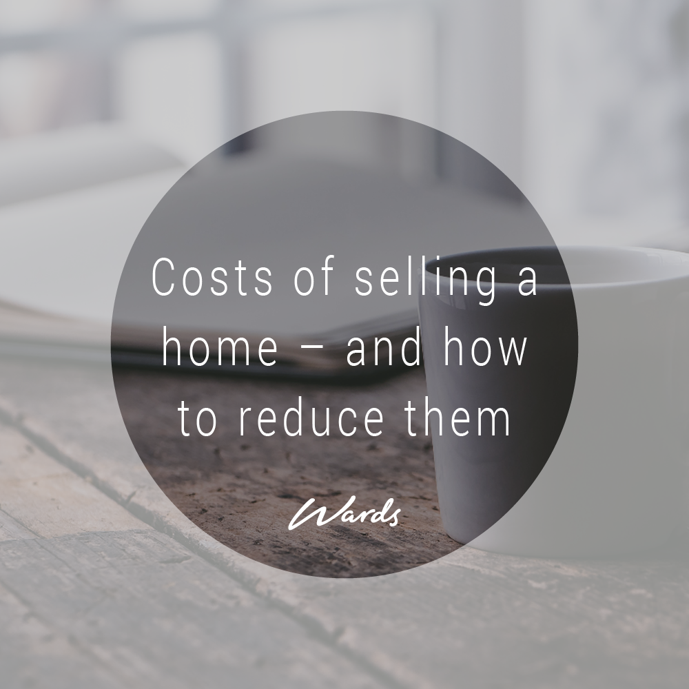 Costs of selling a home – and how to reduce them
