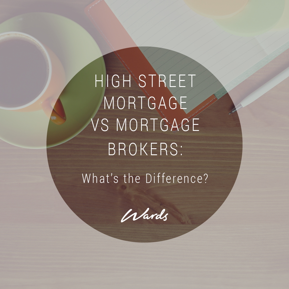 High Street Mortgage VS Mortgage Brokers: What's the Difference?